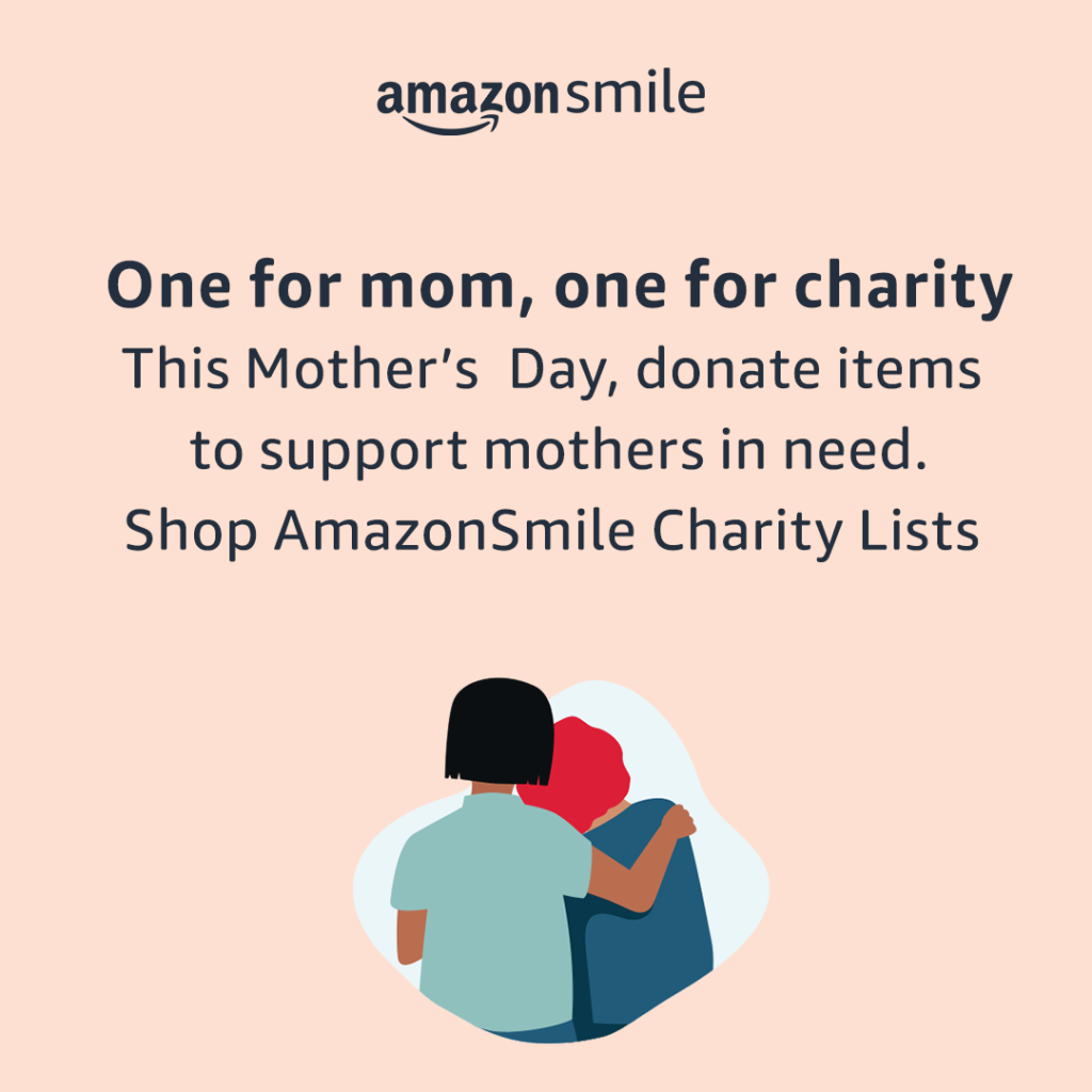 AmazonSmile for Mother's Day